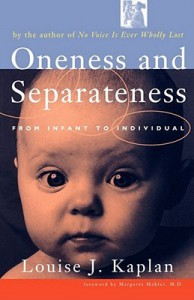 Oneness and Separateness From Infant to Individual